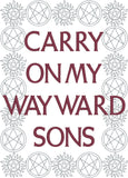 Carry on my wayward sons Paranormal machine embroidery design 5x7