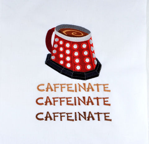 Doctor Who Dalek Caffeinate 5x7 machine embroidery design