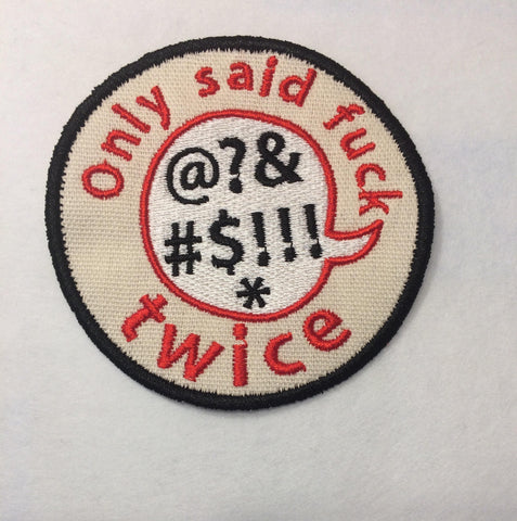 Adult Merit Badge Only Used the F Bomb Once today Badge/Patch/Appliqué embroidery pattern