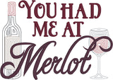 Wine You Had Me at Merlot machine embroidery design 5x7