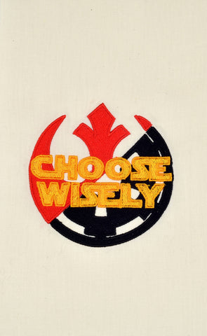Star Battles Choose Wisely machine embroidery design 4x4