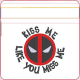 Kiss me like you miss me TURNED no raw edges ITH zip bag 4x4 machine embroidery design