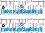 F*ck off & make me a sandwich traditional book mark 2ITH 5x7 machine embroidery design