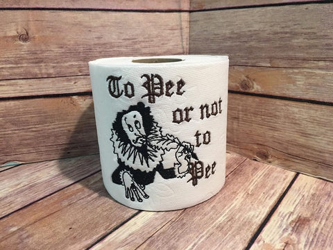 To Pee or not to Pee toilet paper 4x4 machine embroidery design