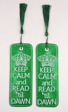 Keep Calm and Read til Dawn traditional book mark ITH 5x7 machine embroidery design