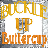 Buckle up buttercup you just flipped the bitch switch SET 4x4 machine embroidery design