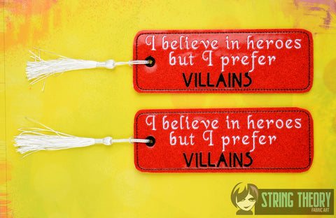 Believe in heroes prefer villains 2ITH traditional book mark 5x7 machine embroidery design