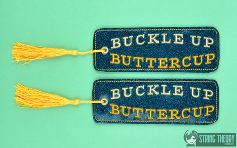 Buckle Up Buttercup 2ITH traditional style book mark 5x7 machine embroidery design