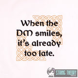 D&D When the DM smiles, it's already too late Dice Bag Bling 4x4 machine embroidery design
