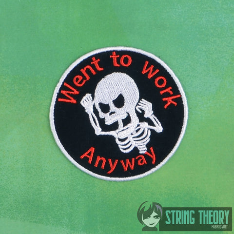 Adult Merit Badge Went to work anyway Badge/Patch/Appliqué 4x4 embroidery pattern