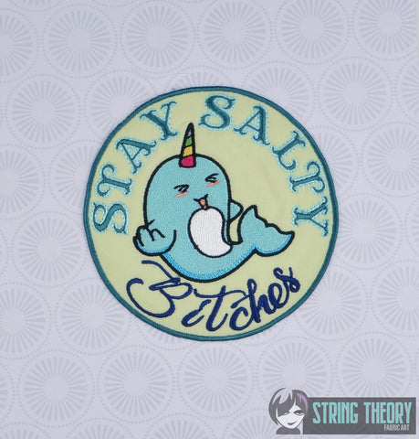 Stay Salty, Bitches Stabby the Narwhal oversized Badge/Patch/Appliqué 5x7 embroidery pattern