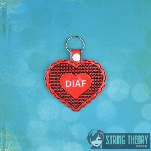 Anti- Valentine's Day DIAF Die In A Fire ITH fob 4x4 embroidery pattern