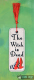 Oz The Witch is Dead traditional book mark 2ITH 5x7 machine embroidery design