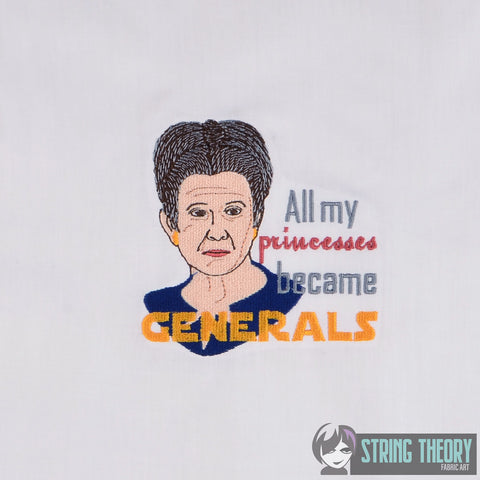 Star Wars All My Princesses Became Generals - General Organa 4x4 machine embroidery design