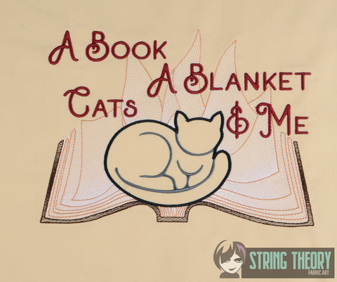 A book, A Blanket, a cat, & me (cats) 7x11 machine embroidery design WITH and WITHOUT Knockdown stitch