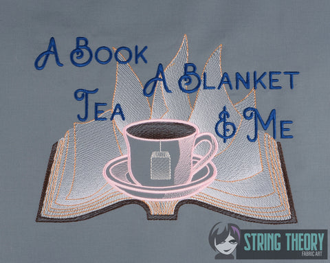 A Book, Blanket, Tea, & Me 7x11 machine embroidery design WITH and WITHOUT Knockdown stitch