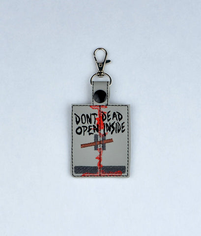 Don't Open Dead Inside snap tab key fob 4x4 ITH machine embroidery design