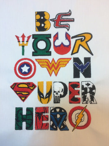 Be Your Own Super Hero Multi Machine Embroidery Design 5x7