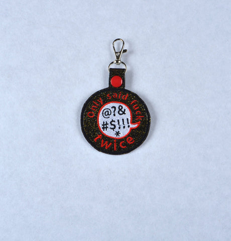 Adult Merit Badge Only Said F*ck twice today key fob snap tab ITH embroidery pattern 4x4