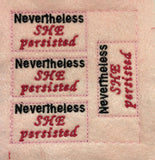 Nevertheless she persisted ITH feltie 4 to the hoop machine embroidery design 4x4