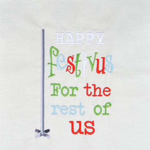 Festivus for the rest of us machine embroidery design 5x7