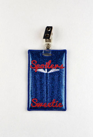 Spoilers Sweetie ID Badge holder ITH machine embroidery design 4x4