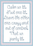 Calm ur party tit 5x7 machine embroidery design