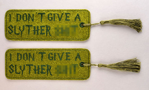 I don't give a Slyther Sh*t 2ITH book mark 5x7 machine embroidery design
