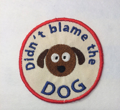Adult Merit Badge Didn't blame the dog Badge/Patch/Appliqué embroidery pattern