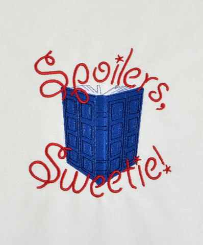 Spoilers, Sweetie! machine embroidery design 5x7