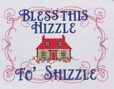 Bless This Hizzle fo Shizzle 5x7 machine embroidery design