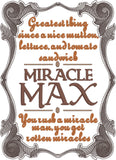 Royal Fiance Miracle Max 5x7 machine embroidery design