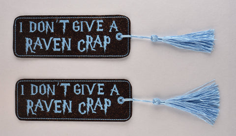 I don't give a Raven Crap 2ITH book mark 5x7 machine embroidery design