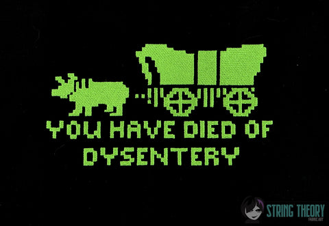 You have died of dysentery 5x7 machine embroidery design