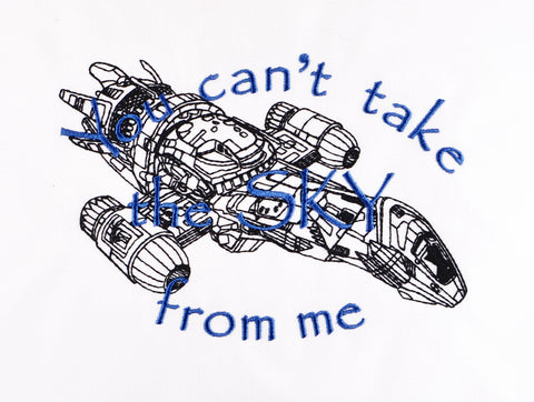 Can't take the sky from me Serenity 5x7 machine embroidery design