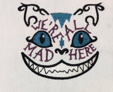 We're all mad machine embroidery design 4x4