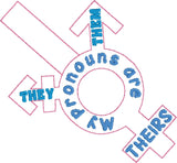 My pronouns are them they theirs key fob snap tab ITH 4x4 machine embroidery design
