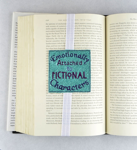 Emotionally attached to Fictional Characters ITH Planner Band/Bookmark machine embroidery design 4x4