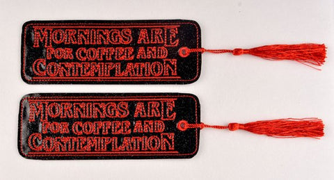 Mornings are for Coffee and Contemplation traditional bookmark 2ITH 5x7 machine embroidery design