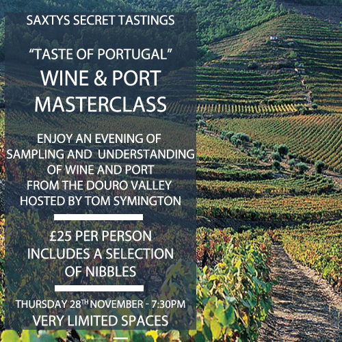 Wine and Port Masterclass with Tom Symington - 28th.11.19