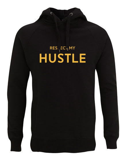 Respect My Hustle Hooded Jumper