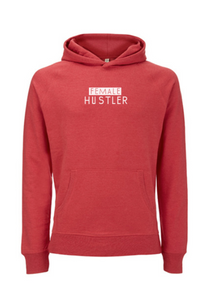 Female Hustler - Hoody
