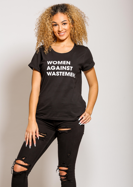 Women Against Wastemen Roll Sleeve T-Shirt