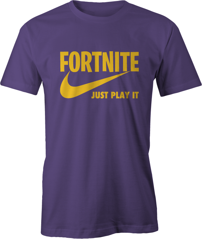 Fortnite Just Play It Inspired T Shirt Leeward Custom Apparel