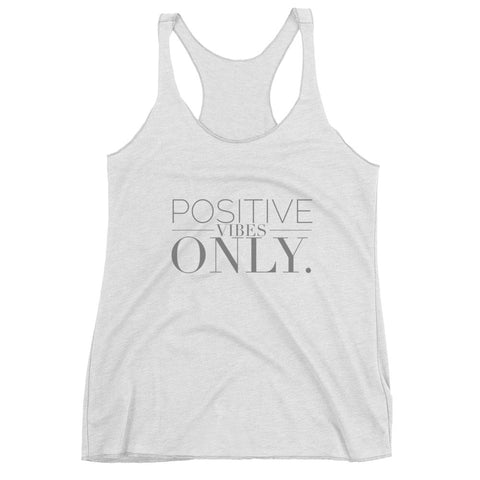 """Positive Vibes Only"" Women's Racerback Graphic Tank"