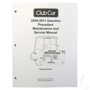 Maintenance & Service Manual, Club Car Precedent Gas 09-11