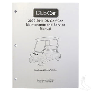 Maintenance & Service Manual, Club Car DS Gas & Electric 09-11