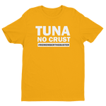 Tuna No Crust - Men's T-Shirt