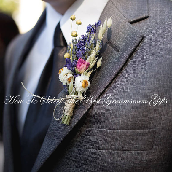 How To Choose The Best Groomsmen Gifts