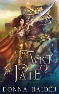 A Twist of Fate - Book 3 - Autographed by Donna Raider